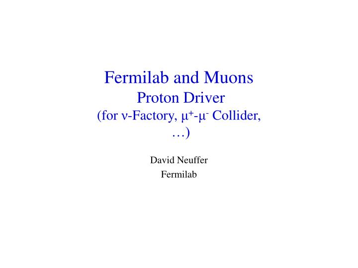 Fermilab and Muons