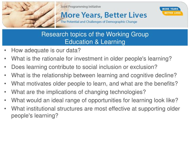Research topics of the Working Group