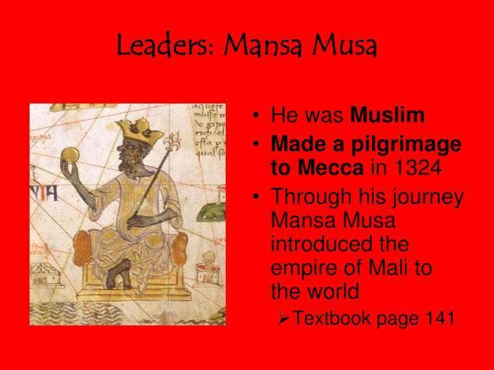 Leaders: Mansa Musa