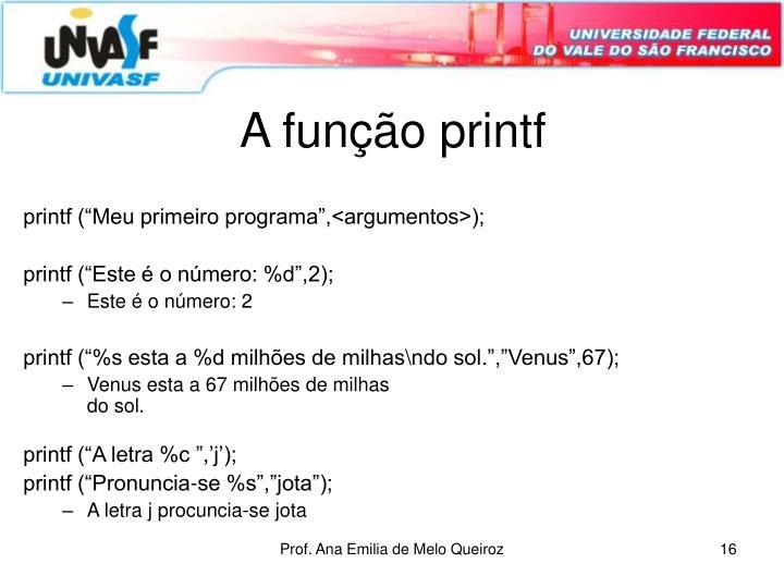 A função printf