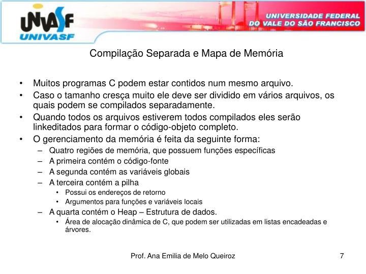 Compilação Separada e Mapa de Memória