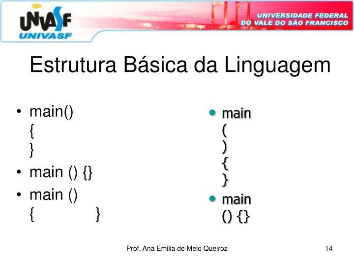 Estrutura Básica da Linguagem