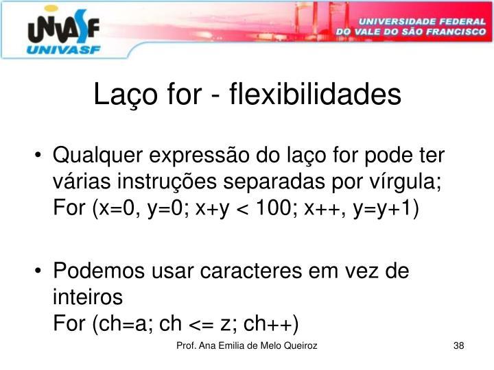 Laço for - flexibilidades