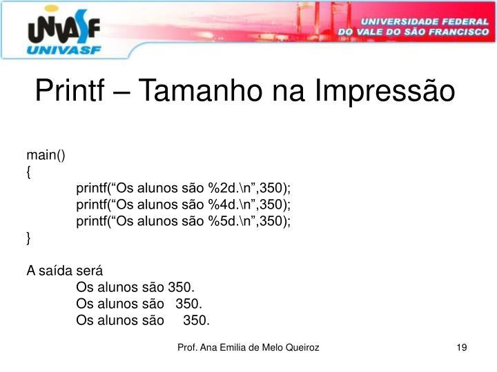 Printf – Tamanho na Impressão