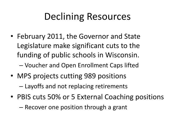 Declining Resources