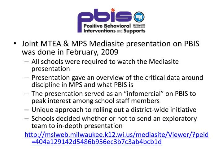 Joint MTEA & MPS Mediasite presentation on PBIS was done in February, 2009