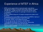 experience of mtef in africa1