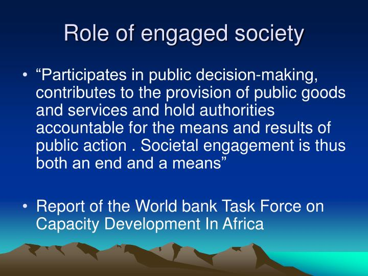 Role of engaged society