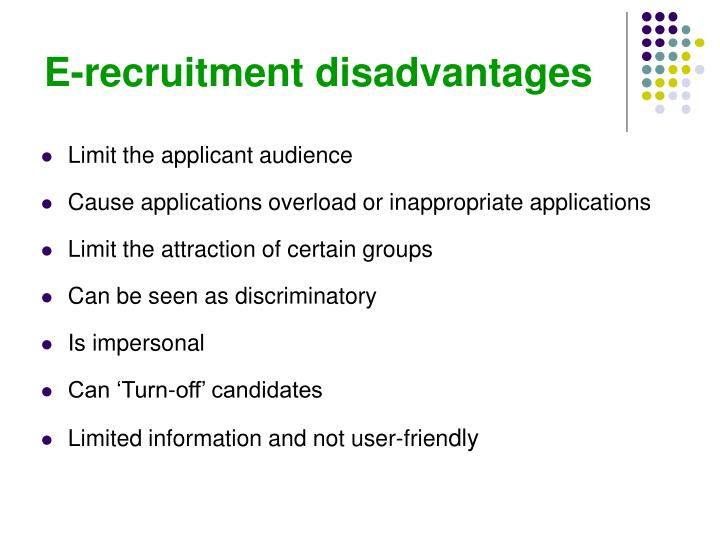 E-recruitment disadvantages