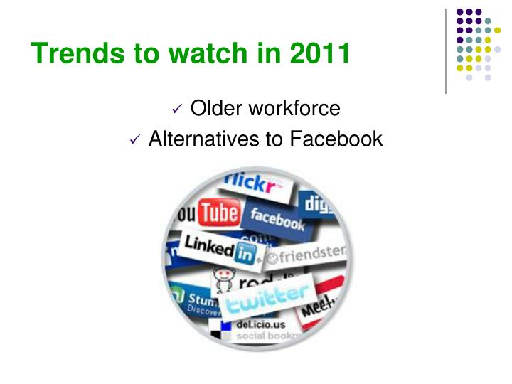 Trends to watch in 2011