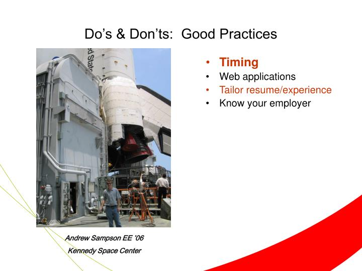 Do's & Don'ts:  Good Practices
