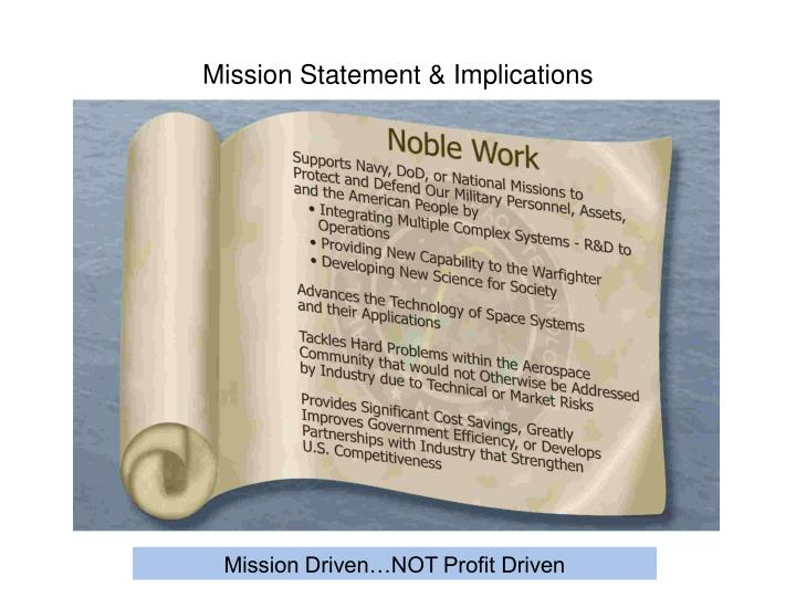 Mission Statement & Implications