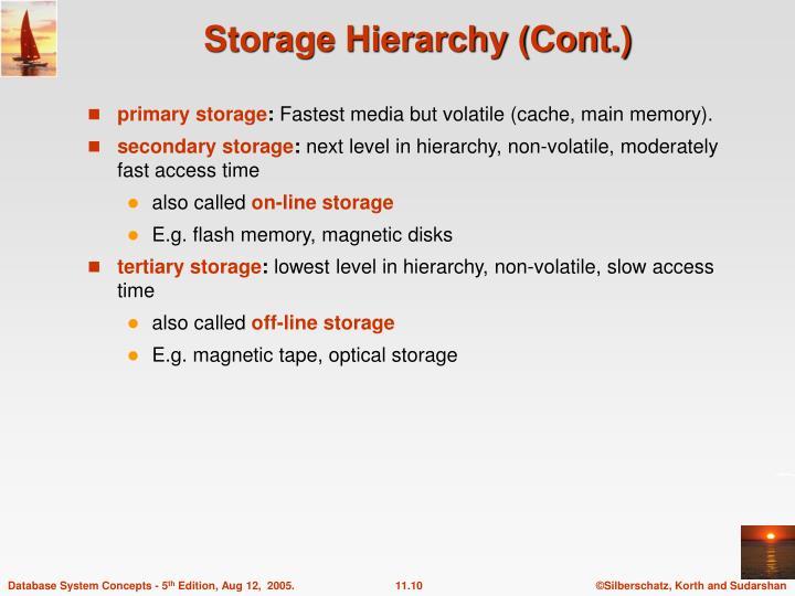 Storage Hierarchy (Cont.)