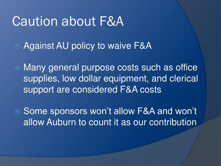 Caution about F&A