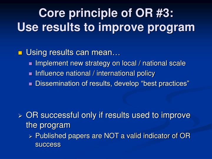Core principle of OR #3: