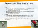 prevention the time is now