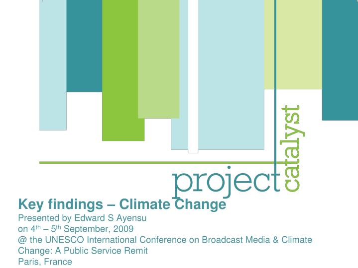 Key findings – Climate Change