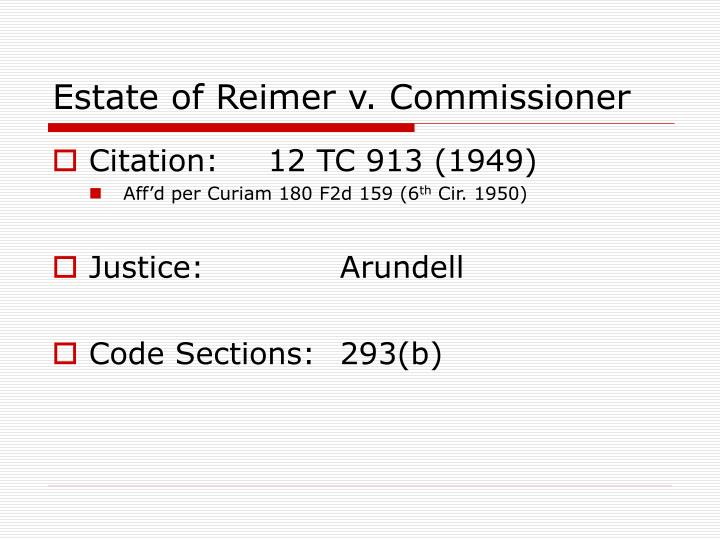 Estate of reimer v commissioner1
