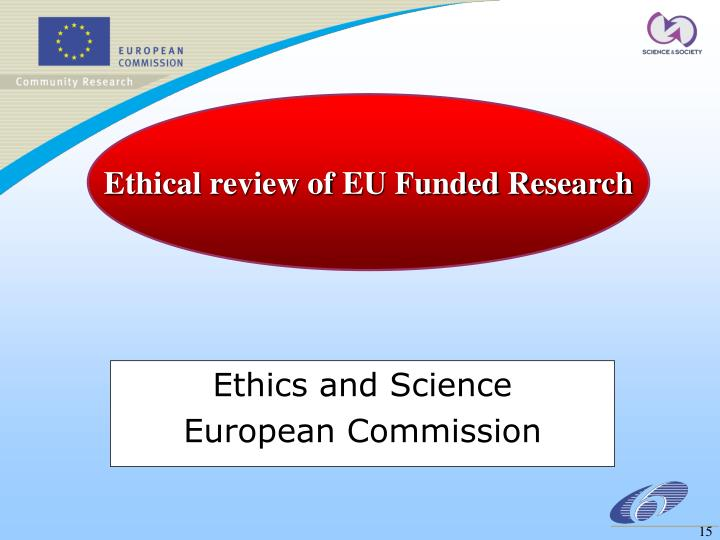 Ethical review of EU Funded Research