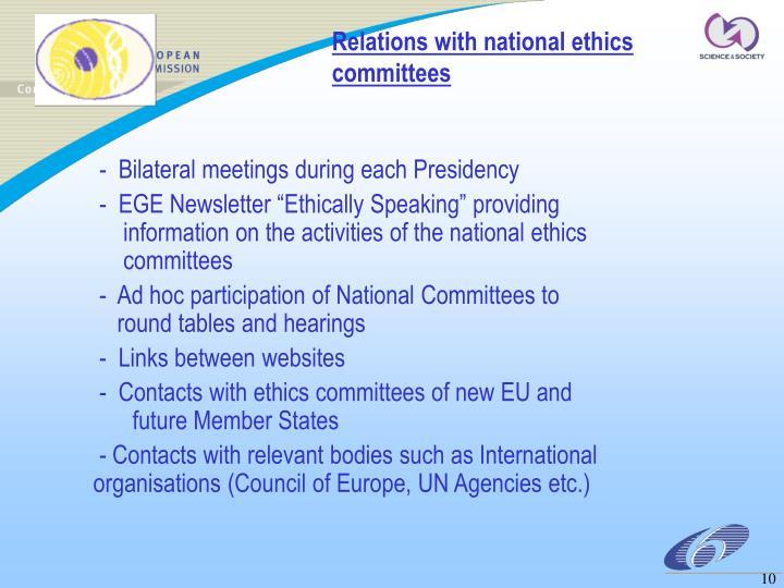 -  Bilateral meetings during each Presidency