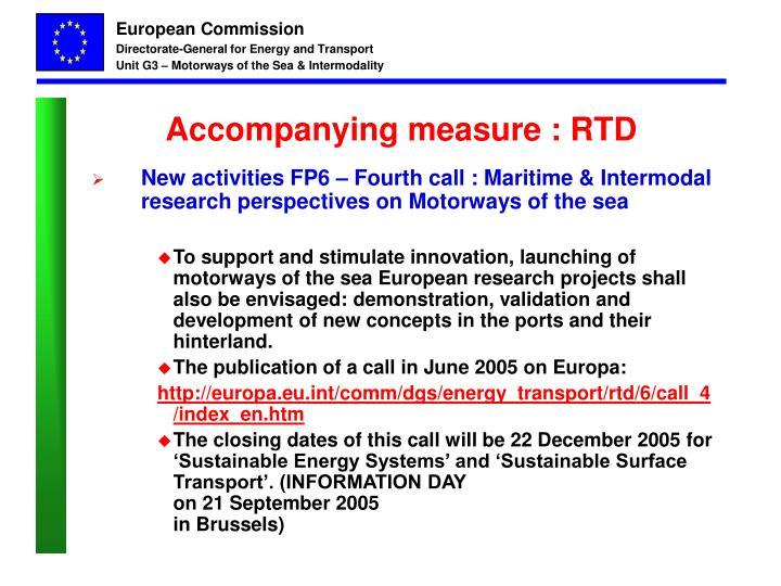 Accompanying measure : RTD