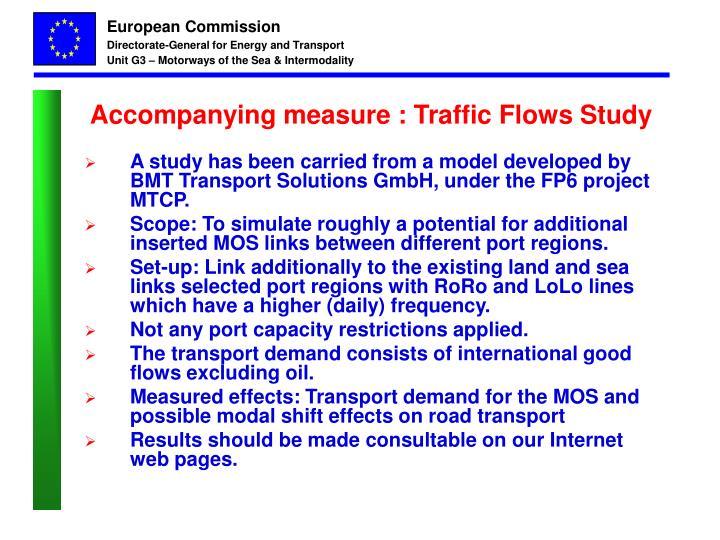 Accompanying measure : Traffic Flows Study