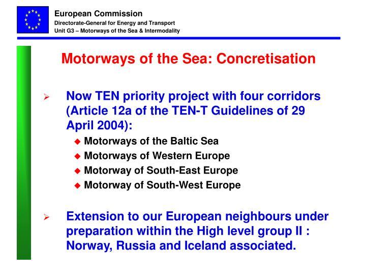 Motorways of the Sea: Concretisation