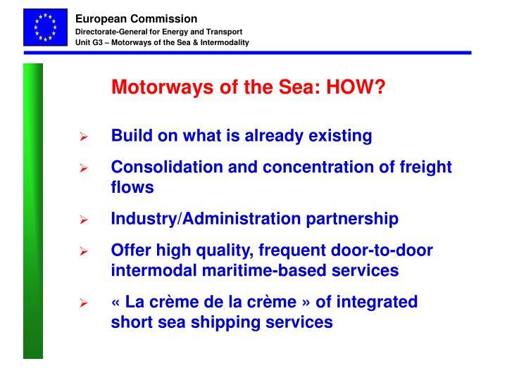 Motorways of the Sea: HOW?