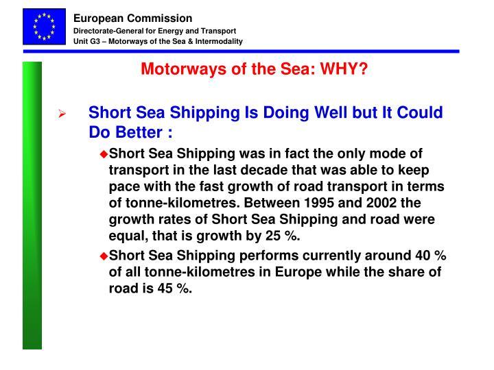 Motorways of the Sea: WHY?