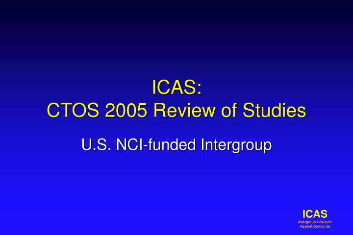 Icas ctos 2005 review of studies