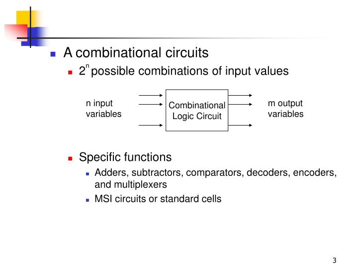 A combinational circuits