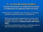 3 la crisi dei tempi moderni