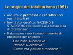 le origini del totalitarismo 1951