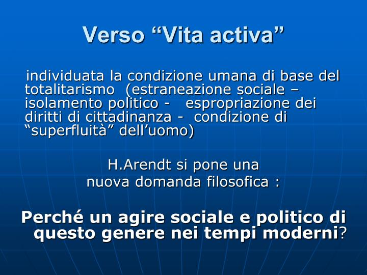 """Verso """"Vita activa"""""""