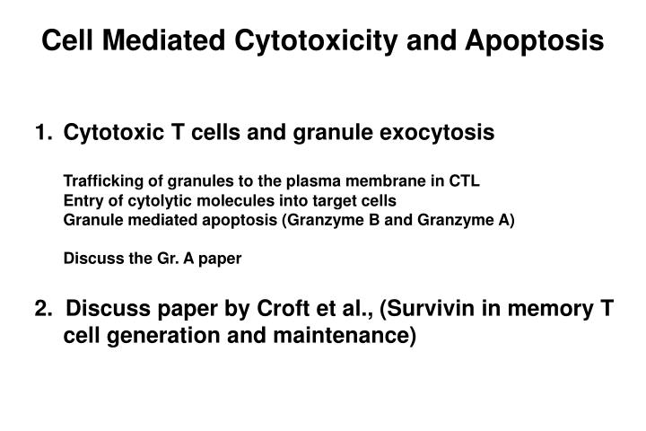 Cell Mediated Cytotoxicity and Apoptosis