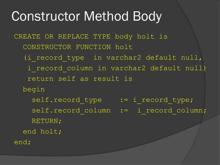 Constructor Method Body