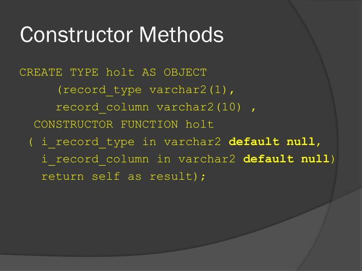 Constructor Methods