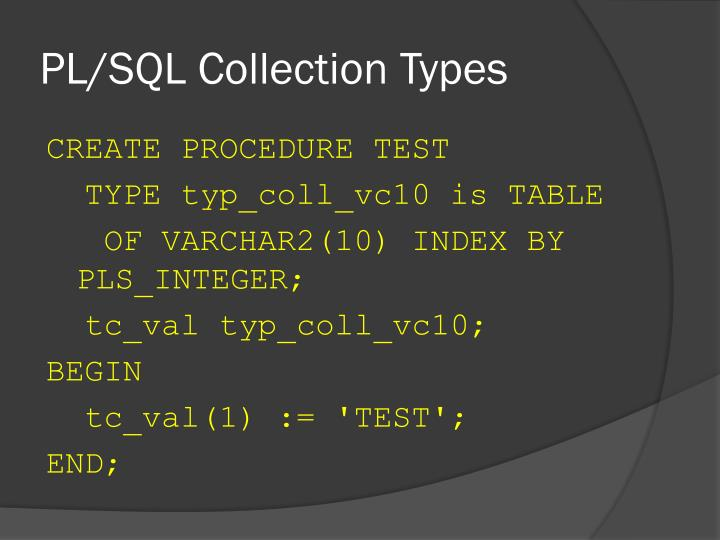 PL/SQL Collection Types
