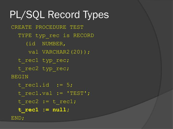 PL/SQL Record Types
