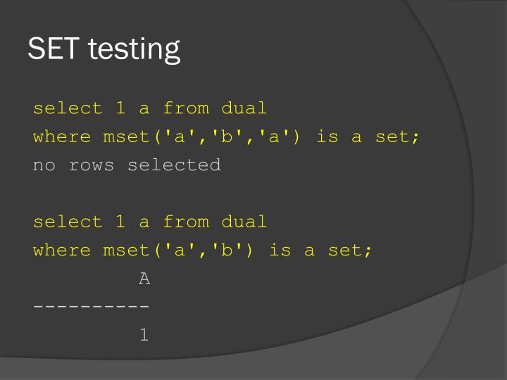 SET testing