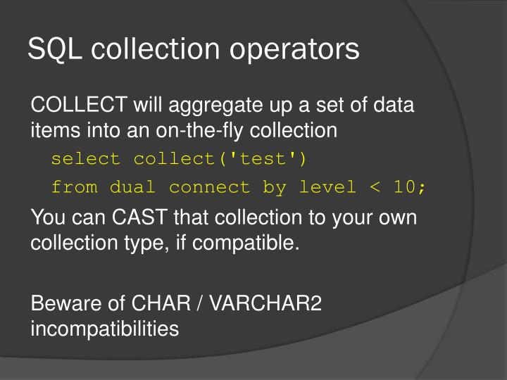 SQL collection operators