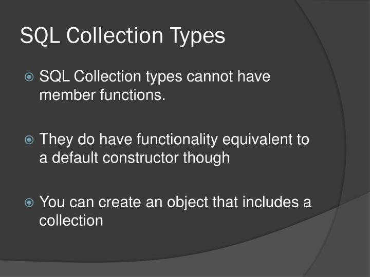 SQL Collection Types
