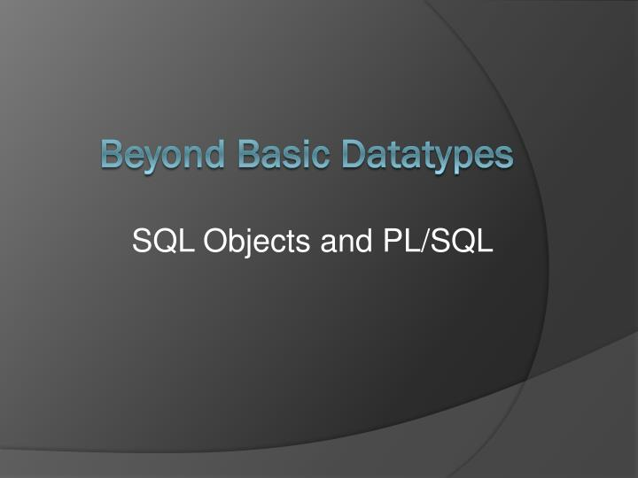 Sql objects and pl sql