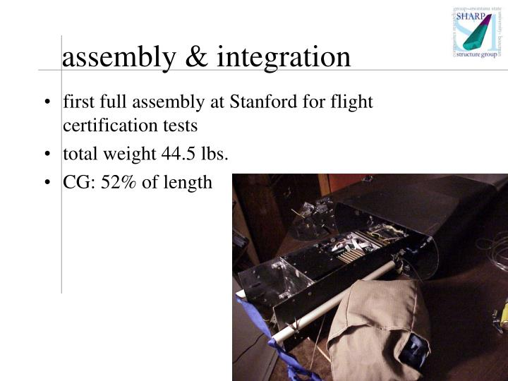 assembly & integration