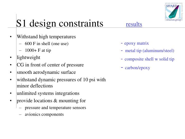 S1 design constraints
