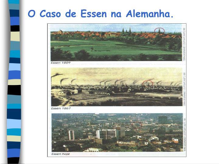 O Caso de Essen na Alemanha.