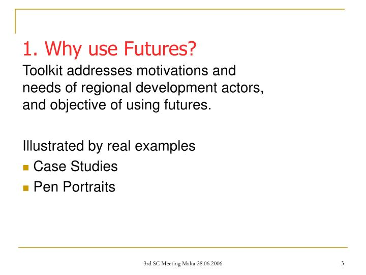 Toolkit addresses motivations and needs of regional development actors, and objective of using futures.