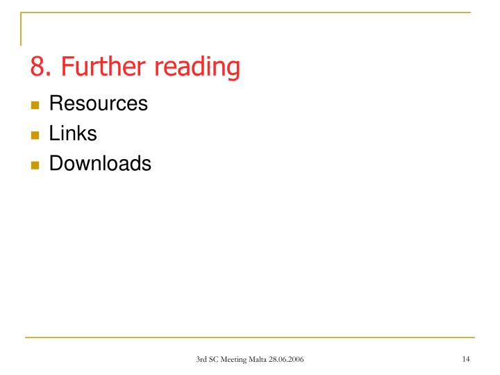 8. Further reading