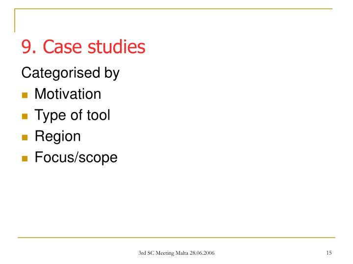 9. Case studies