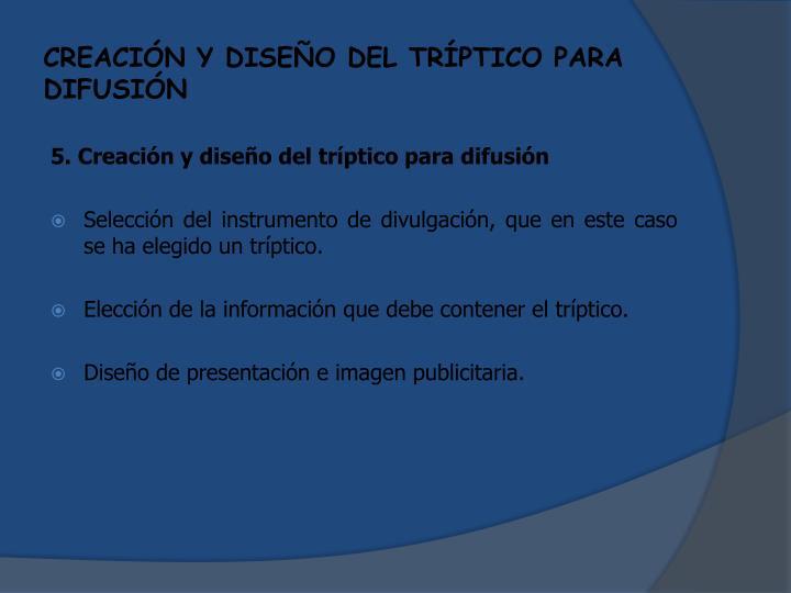 CREACIÓN Y DISEÑO DEL TRÍPTICO PARA DIFUSIÓN